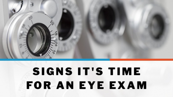 Signs It's Time for an Eye Exam