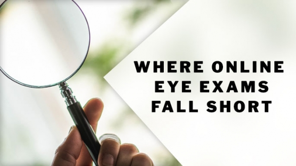 Where Online Eye Exams Fall Short